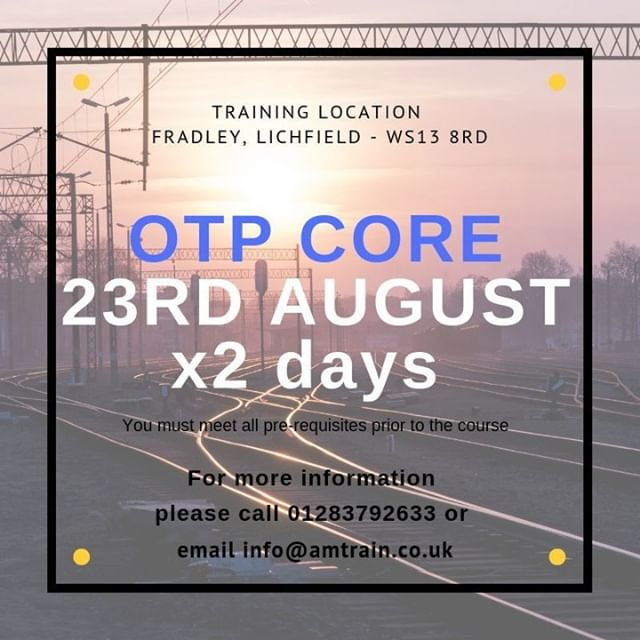 OTP CORE 2 day course starting 23rd August. If you are interested call 01283 792 633 or email info@amtrain.co.uk #OnTrackPlant #Machine